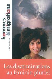 Hommes & migrations. n° 1292, Les discriminations au féminin pluriel