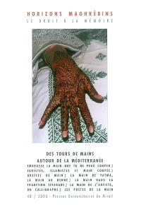 Horizons maghrébins. n° 48, Des tours de main autour de la Méditerranée