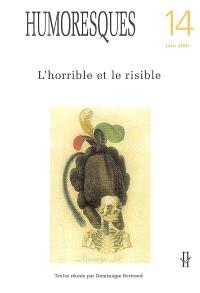 Humoresques. n° 14, L'horrible et le risible