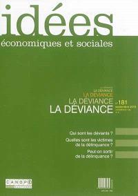 Idées : économiques et sociales. n° 181, La déviance