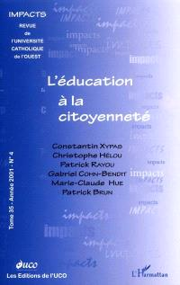 Impacts. n° 4 (2001), L'éducation à la citoyenneté