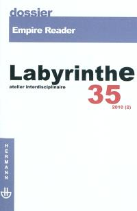 Labyrinthe. n° 35, Empire Reader