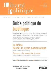Liberté politique. n° 41, Guide politique de la bioéthique