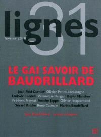 Lignes. n° 31, Le gai savoir de Baudrillard