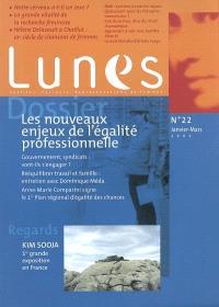 Lunes. n° 22, Les nouveaux enjeux de l'égalité professionnelle