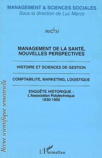 Management & sciences sociales. n° 3, Management de la santé, nouvelles perspectives