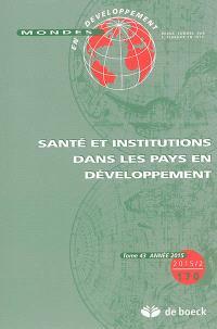 Mondes en développement. n° 170, Santé et institutions dans les pays en développement