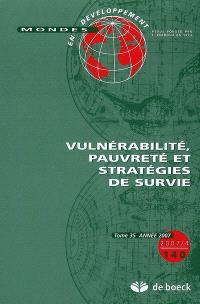 Mondes en développement. n° 140, Vulnérabilité, pauvreté et stratégies de survie