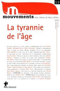 Mouvements. n° 59, La tyrannie de l'âge