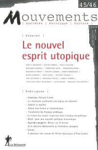 Mouvements. n° 45, Le nouvel esprit utopique