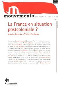 Mouvements, hors série, La France en situation postcoloniale ?