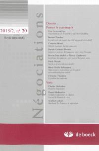 Négociations. n° 2 (2013), Penser le compromis