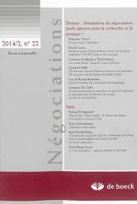 Négociations. n° 2 (2014), Simulations de négociation : quels apports pour la recherche et la pratique ?