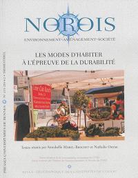 Norois. n° 231, Les modes d'habiter à l'épreuve de la durabilité