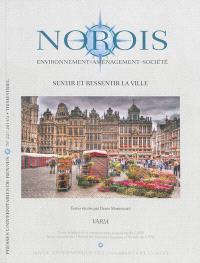 Norois. n° 227, Sentir et ressentir la ville