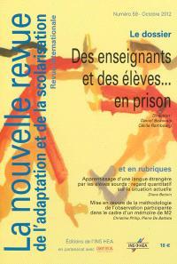 Nouvelle revue de l'adaptation et de la scolarisation (La). n° 59, Des enseignants et des élèves... en prison