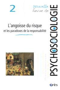 Nouvelle revue de psychosociologie. n° 2, L'angoisse du risque et les paradoxes de la responsabilité