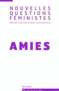 Nouvelles questions féministes. n° 2 (2011), Amies