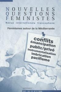 Nouvelles questions féministes. n° 3 (2008), Féminismes autour de la Méditerranée : conflits, émancipation, public-privé, instrumentalisation, imbrication, pacifisme