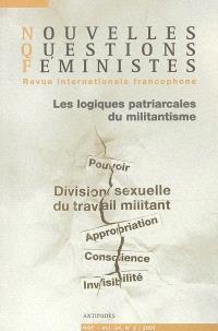 Nouvelles questions féministes. n° 3 (2005), Les logiques patriarcales du militantisme : pouvoir, division sexuelle du travail militant, appropriation, conscience, invisibilité