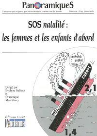 Panoramiques. n° 57, SOS natalité : les femmes et les enfants d'abord