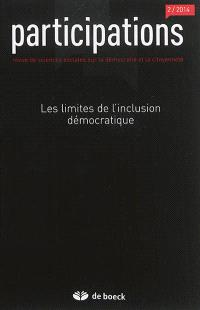 Participations : revue de sciences sociales sur la démocratie et la citoyenneté. n° 2 (2014), Les limites de l'inclusion démocratique
