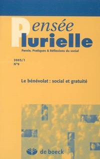Pensée plurielle. n° 9, Le bénévolat : social et gratuité