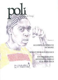 Poli : politique de l'image. n° 4, Le corps à l'épreuve du sport. Sexe et réseaux sociaux