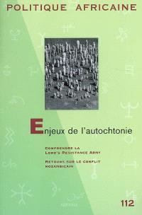 Politique africaine. n° 112, Enjeux de l'autochtonie
