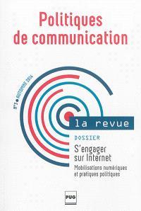 Politiques de communication, la revue. n° 3, S'engager sur Internet : mobilisations numériques et pratiques politiques