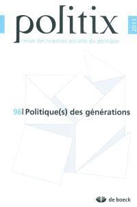 Politix. n° 96, Politique(s) des générations