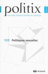 Politix. n° 107, Politiques sexuelles