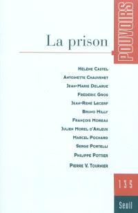 Pouvoirs. n° 135, La prison