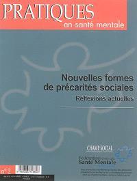 Pratiques en santé mentale : revue pratique de psychologie de la vie sociale et d'hygiène mentale. n° 2 (2015), Nouvelles formes de précarités sociales : réflexions actuelles