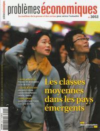 Problèmes économiques. n° 3052, Les classes moyennes dans les pays émergents