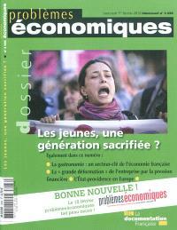 Problèmes économiques. n° 3036, Les jeunes, une génération sacrifiée ?