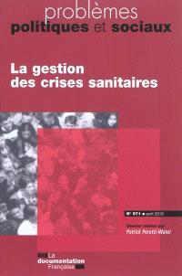 Problèmes politiques et sociaux. n° 971, La gestion des crises sanitaires