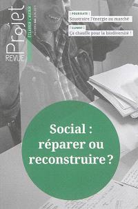 Projet. n° 346, Social : réparer ou reconstruire ?