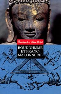 Question de. n° 101, Bouddhisme et franc-maçonnerie