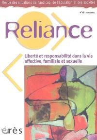 Reliance. n° 18, Liberté et responsabilité dans la vie affective, familiale et sexuelle en situation de handicap