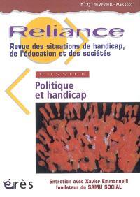 Reliance. n° 23, Politique et handicap
