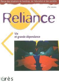 Reliance. n° 21, Vie et grande dépendance