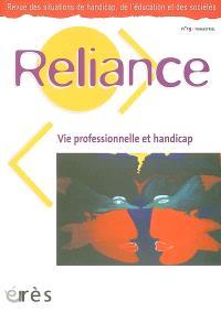 Reliance. n° 19, Vie professionnelle et handicap