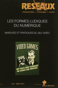 Réseaux. n° 173-174, Les formes ludiques du numérique : marchés et pratiques du jeu vidéo