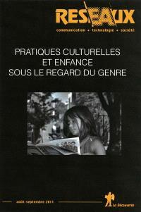 Réseaux. n° 168, Pratiques culturelles et enfance sous le regard du genre
