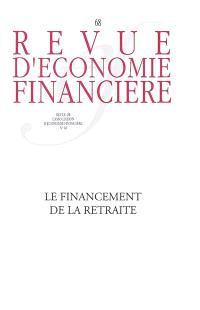 Revue d'économie financière, hors-série. n° 68, Le financement de la retraite