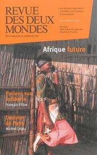 Revue des deux mondes. n° 10 (2014), Afrique future