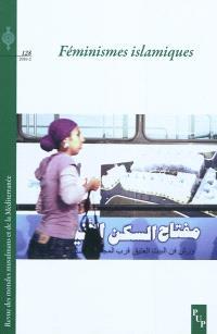 Revue des mondes musulmans et de la Méditerranée. n° 128, Féminismes islamiques