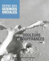 Revue des sciences sociales. n° 53, Entre douleurs et souffrances