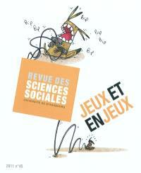 Revue des sciences sociales. n° 45, Jeux et enjeux